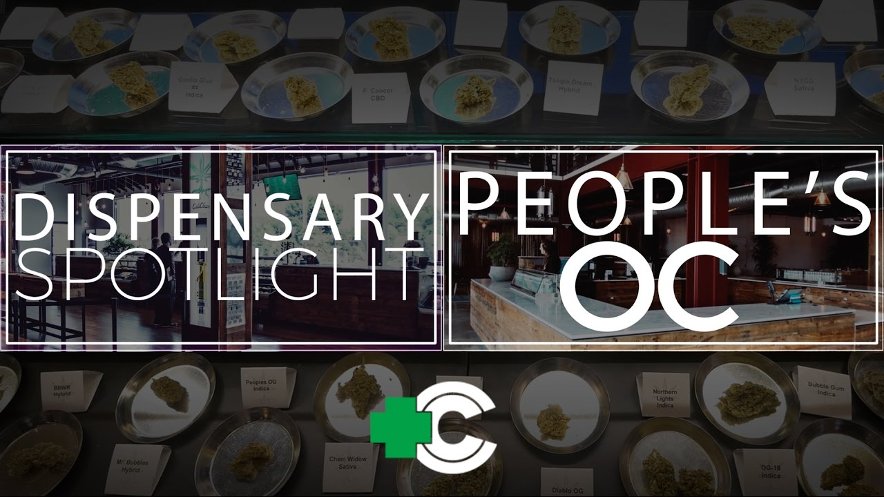 Dispensary Spotlight - People's OC